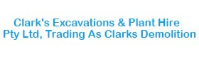 Clark's Excavations & Plant Hire Pty Ltd, Trading As Clarks Demolition