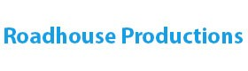Roadhouse Productions