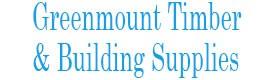 Greenmount Timber & Building Supplies