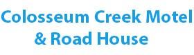 Colosseum Creek Motel & Road House